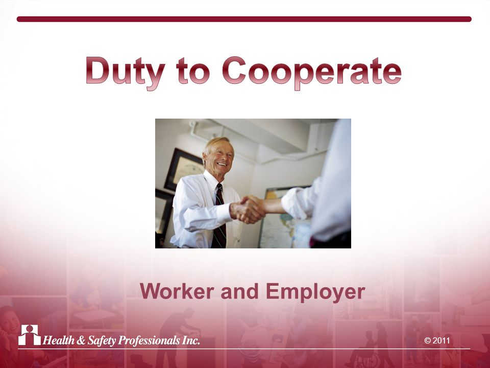 © 2011 Worker and Employer