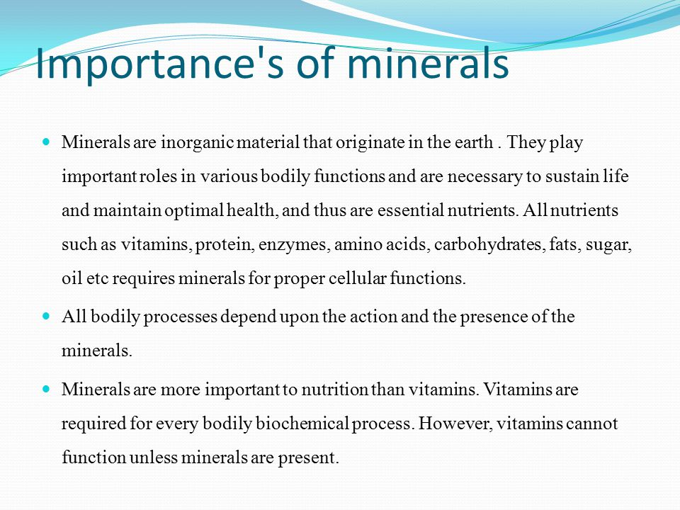 Importance S Of Minerals Minerals Are Inorganic Material That Originate In The Earth