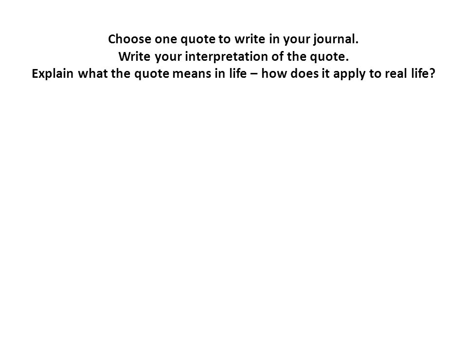 Quotes About Character Choose One Quote To Write In Your Journal