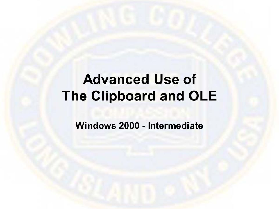 Advanced Use of The Clipboard and OLE Windows Intermediate