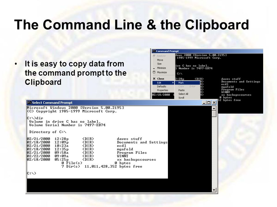 The Command Line & the Clipboard It is easy to copy data from the command prompt to the Clipboard