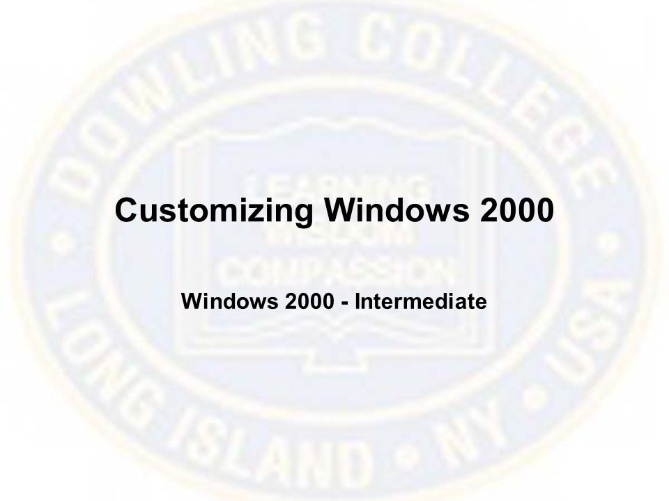 Customizing Windows 2000 Windows Intermediate