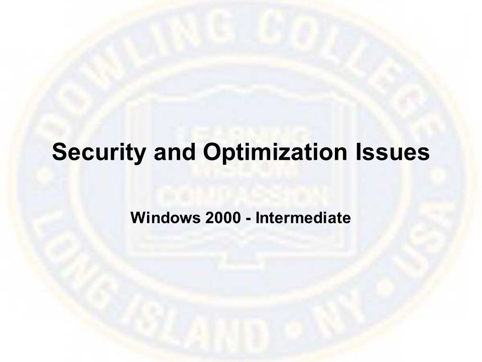 Security and Optimization Issues Windows Intermediate