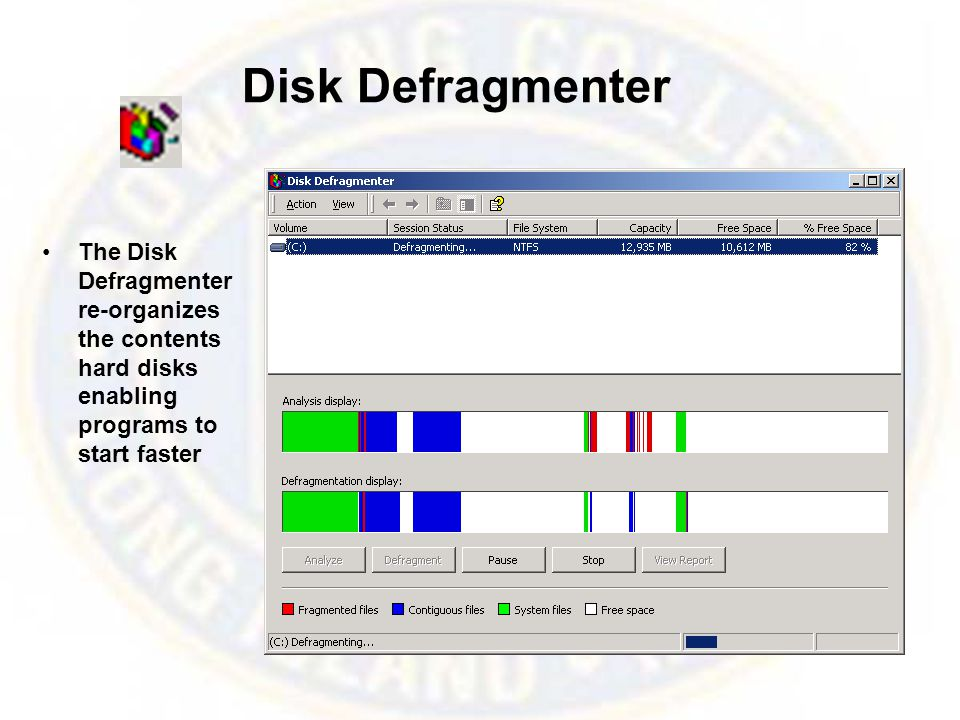 Disk Defragmenter The Disk Defragmenter re-organizes the contents hard disks enabling programs to start faster