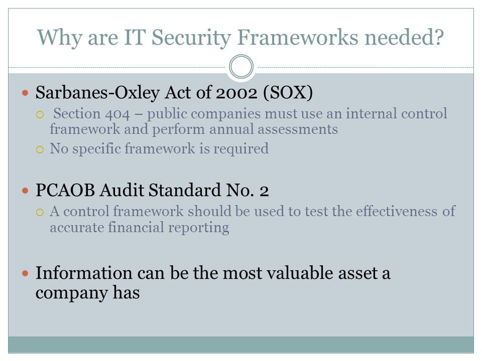 Why are IT Security Frameworks needed.