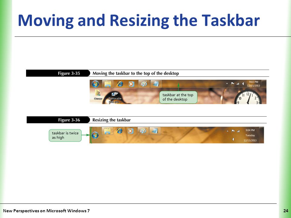 XP Moving and Resizing the Taskbar New Perspectives on Microsoft Windows 724