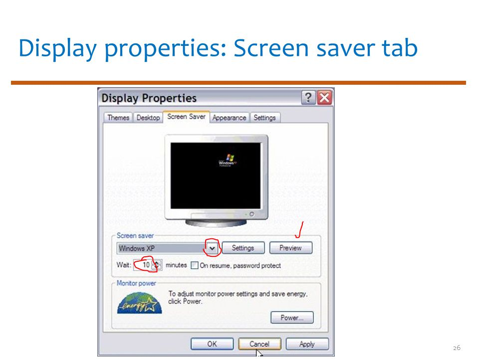 Display properties: Screen saver tab 26