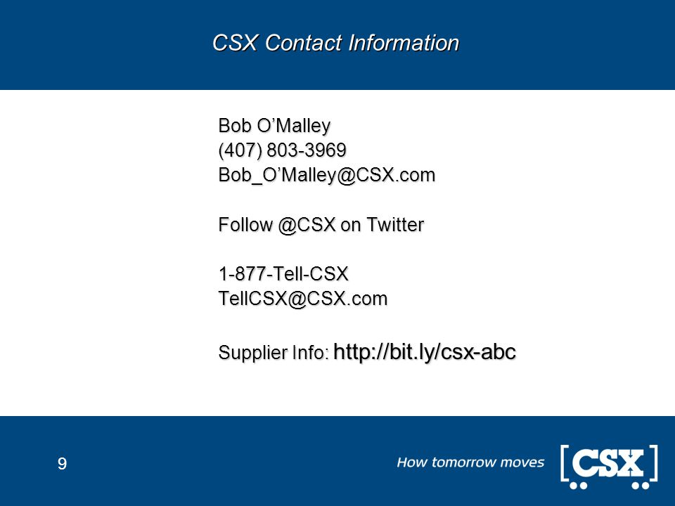 9 Bob O'Malley (407) on Twitter Supplier Info:   CSX Contact Information