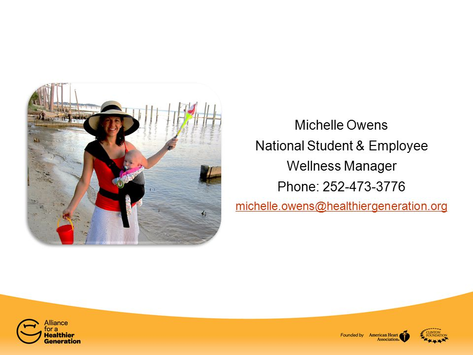 Michelle Owens National Student & Employee Wellness Manager Phone: