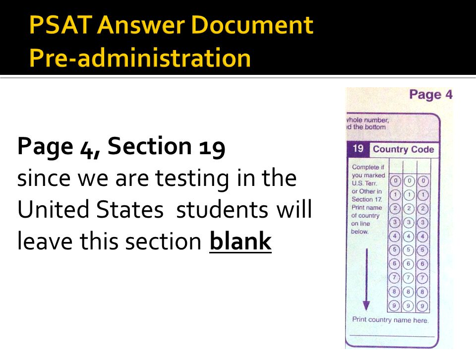 Page 4, Section 19 since we are testing in the United States students will leave this section blank