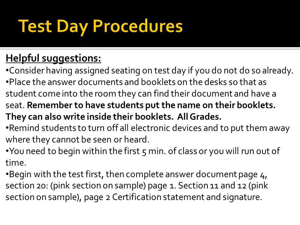 Helpful suggestions: Consider having assigned seating on test day if you do not do so already.