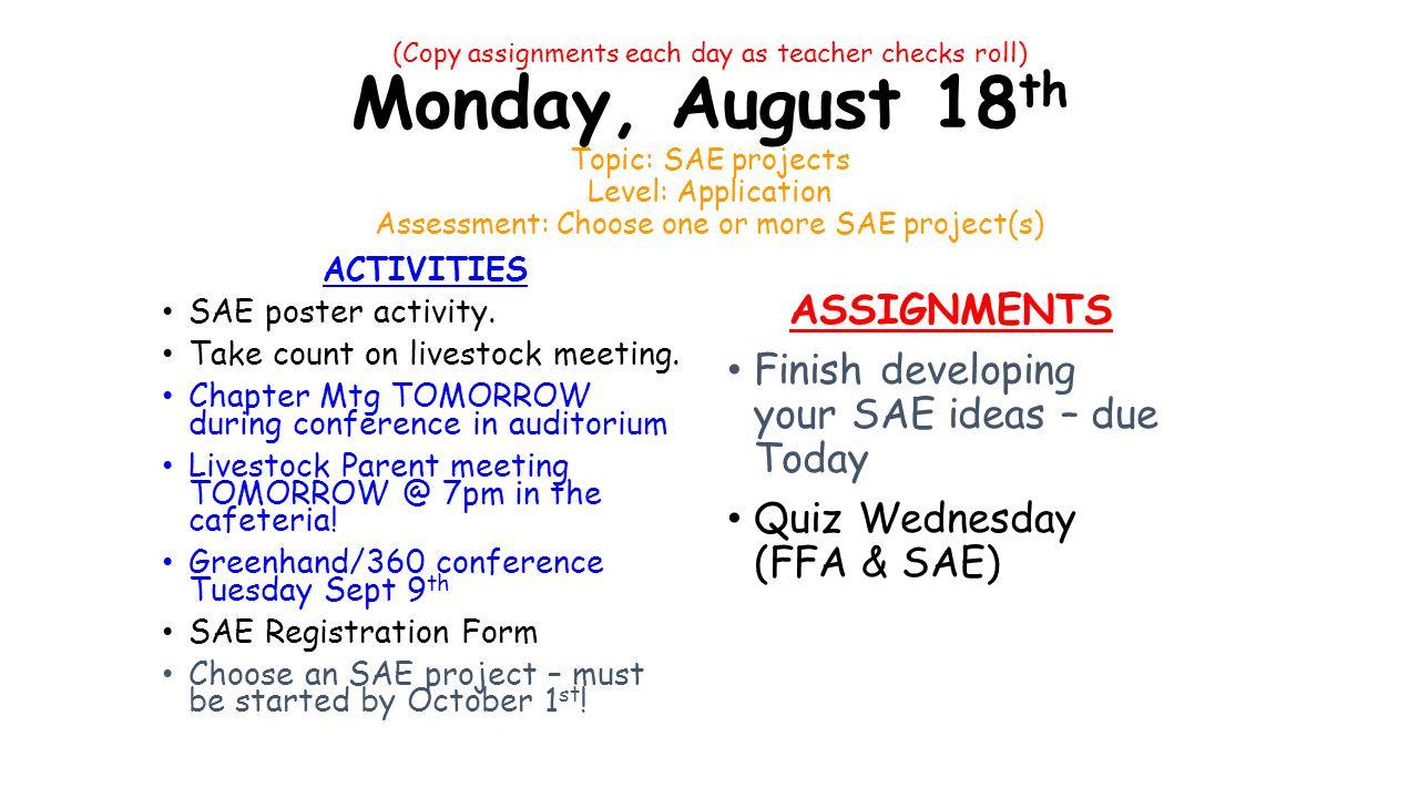 copy assignments each day as teacher checks roll) monday, august 18
