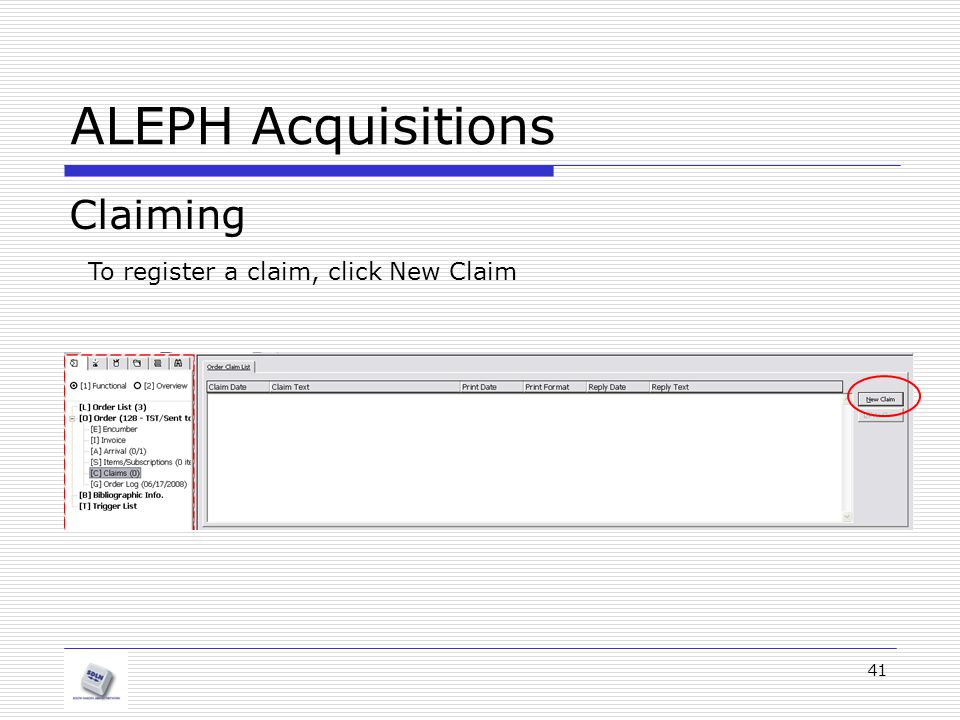 41 ALEPH Acquisitions Claiming To register a claim, click New Claim