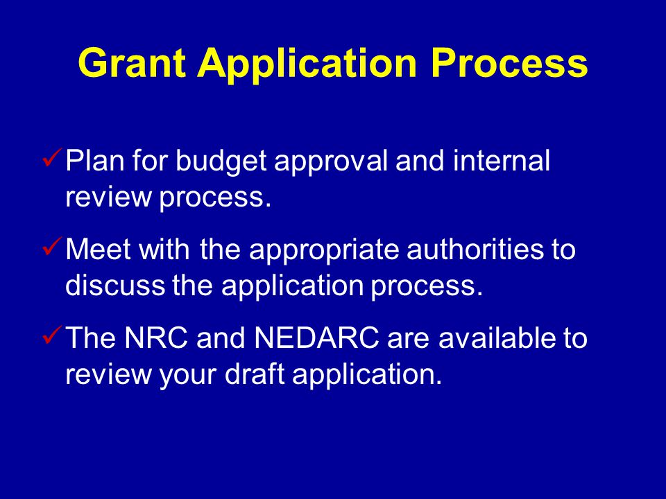 Grant Application Process Plan for budget approval and internal review process.