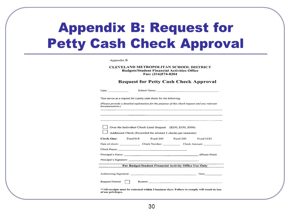 30 Appendix B: Request for Petty Cash Check Approval