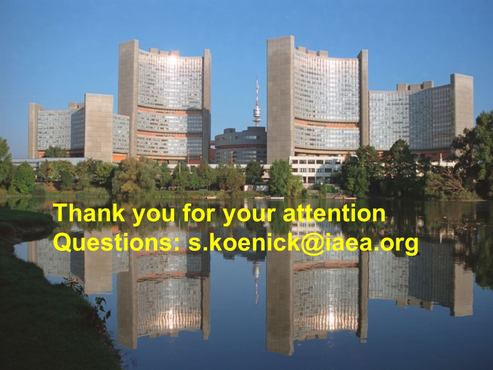 IAEA 12 Thank you for your attention Questions:
