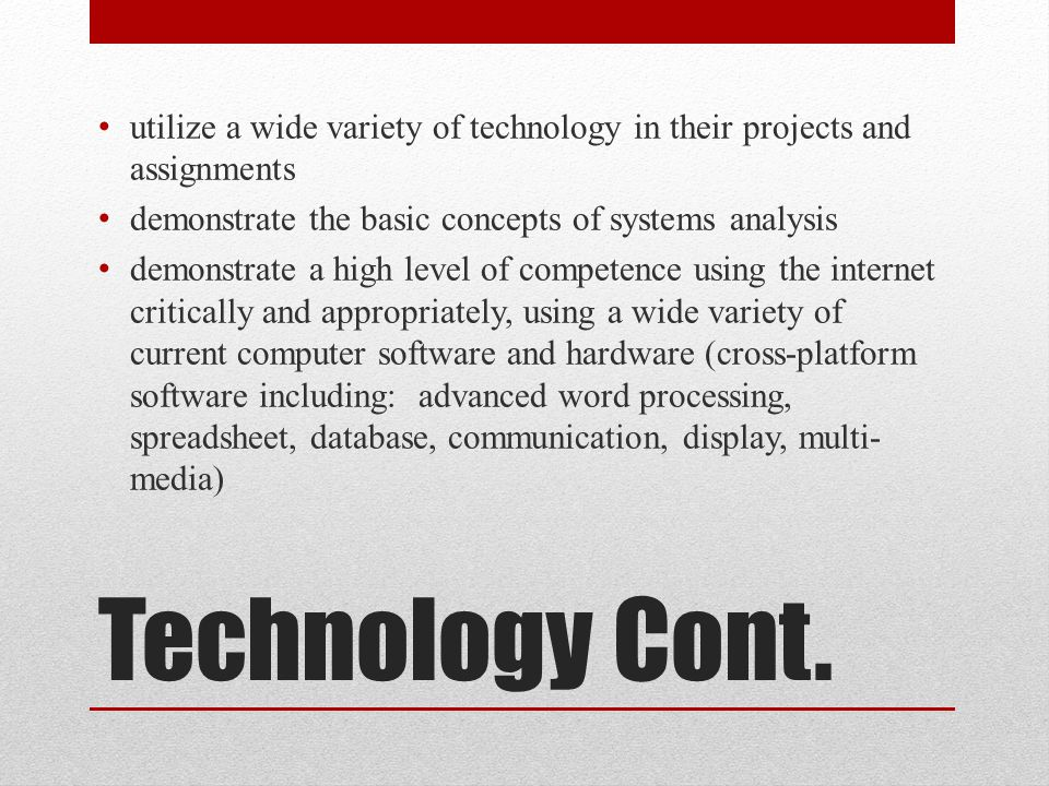 Technology Cont.