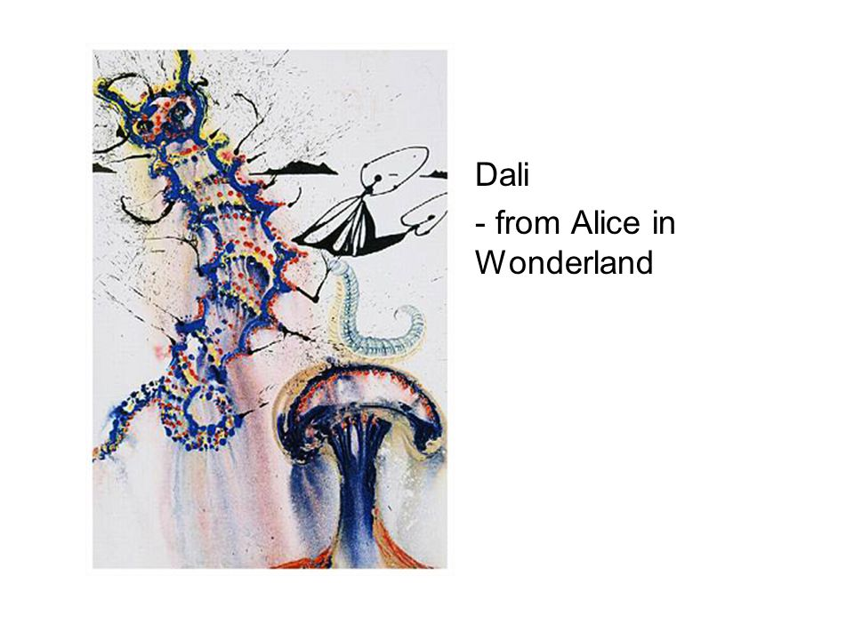 Dali - from Alice in Wonderland