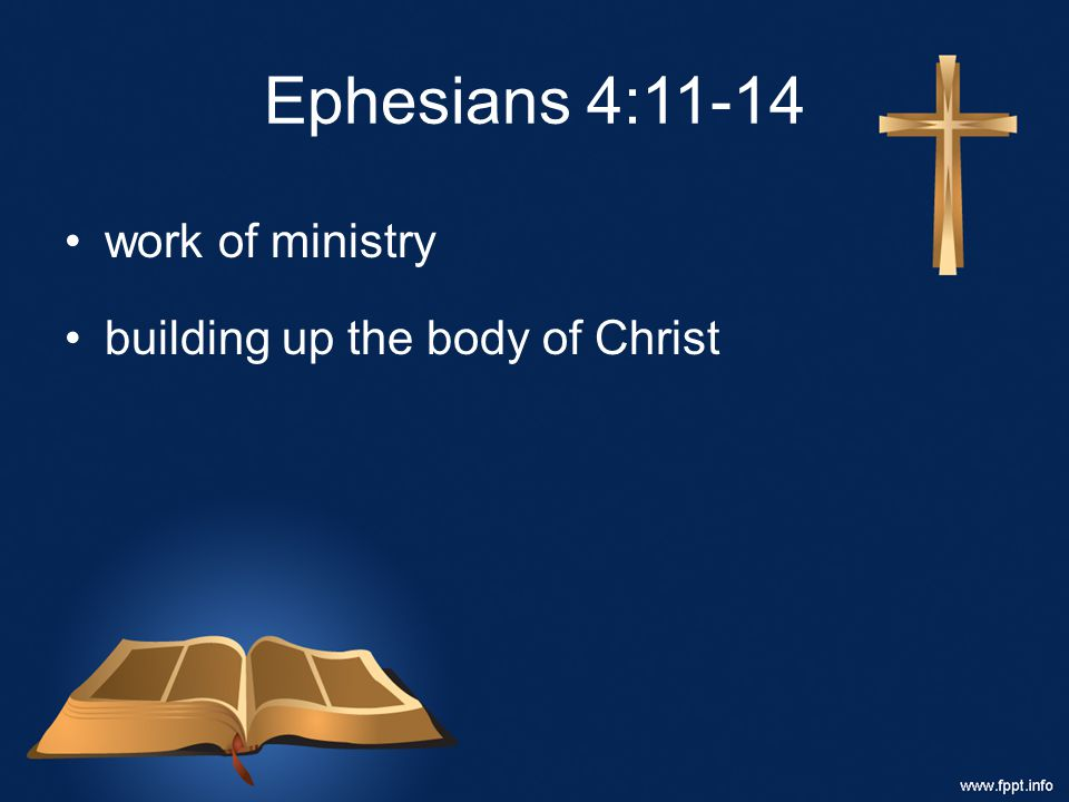 Ephesians 4:11-14 work of ministry building up the body of Christ