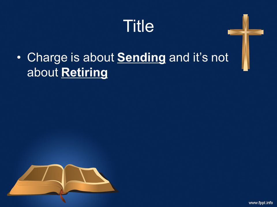 Title Charge is about Sending and it's not about Retiring
