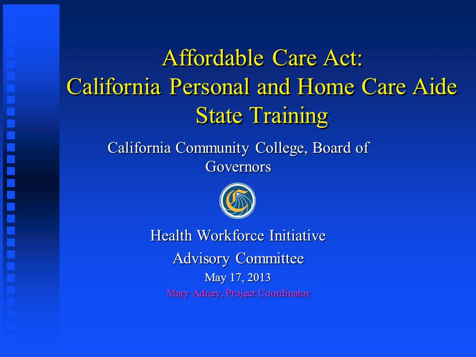 Affordable Care Act California Personal And Home Care Aide State
