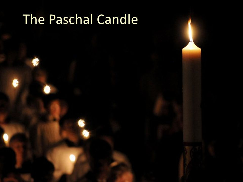 The Symbols Of Easter The Paschal Candle The Paschal Candle Is The