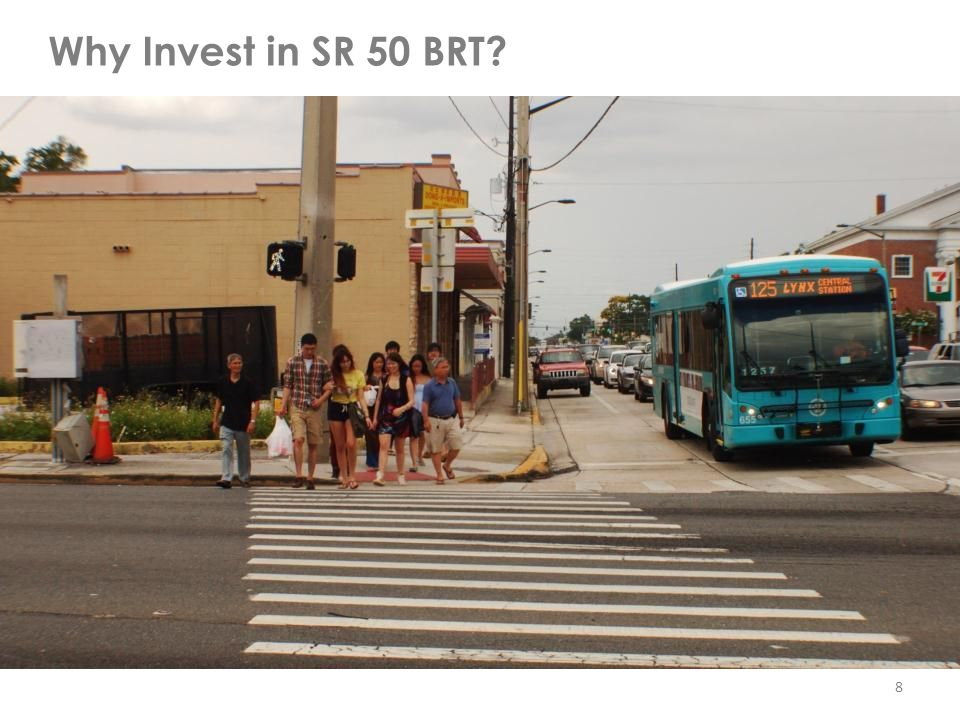 Why Invest in SR 50 BRT 8