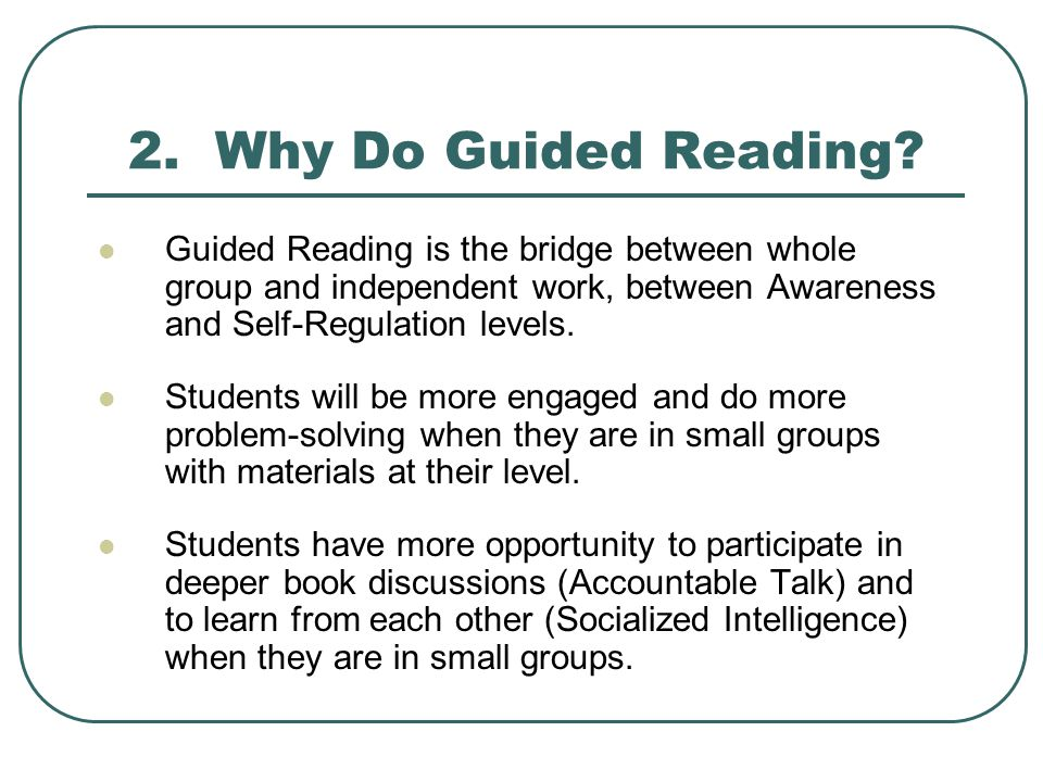 2. Why Do Guided Reading.
