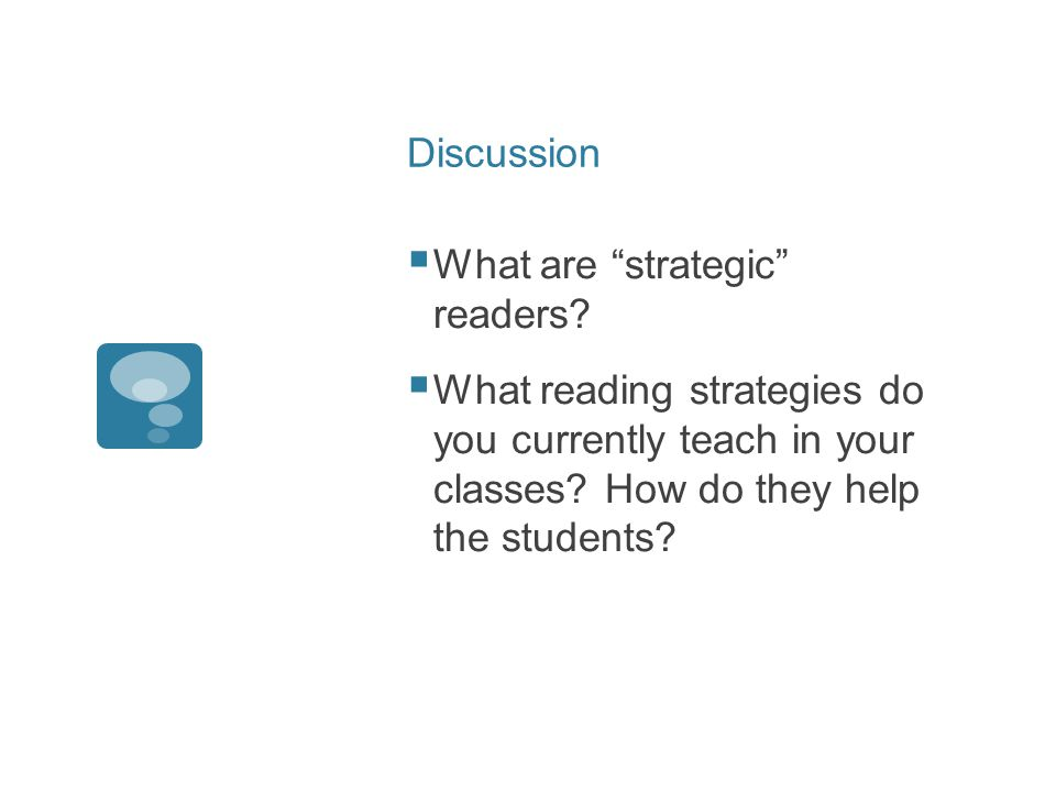 Discussion  What are strategic readers.