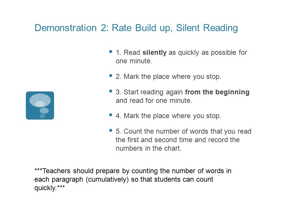 Demonstration 2: Rate Build up, Silent Reading  1.