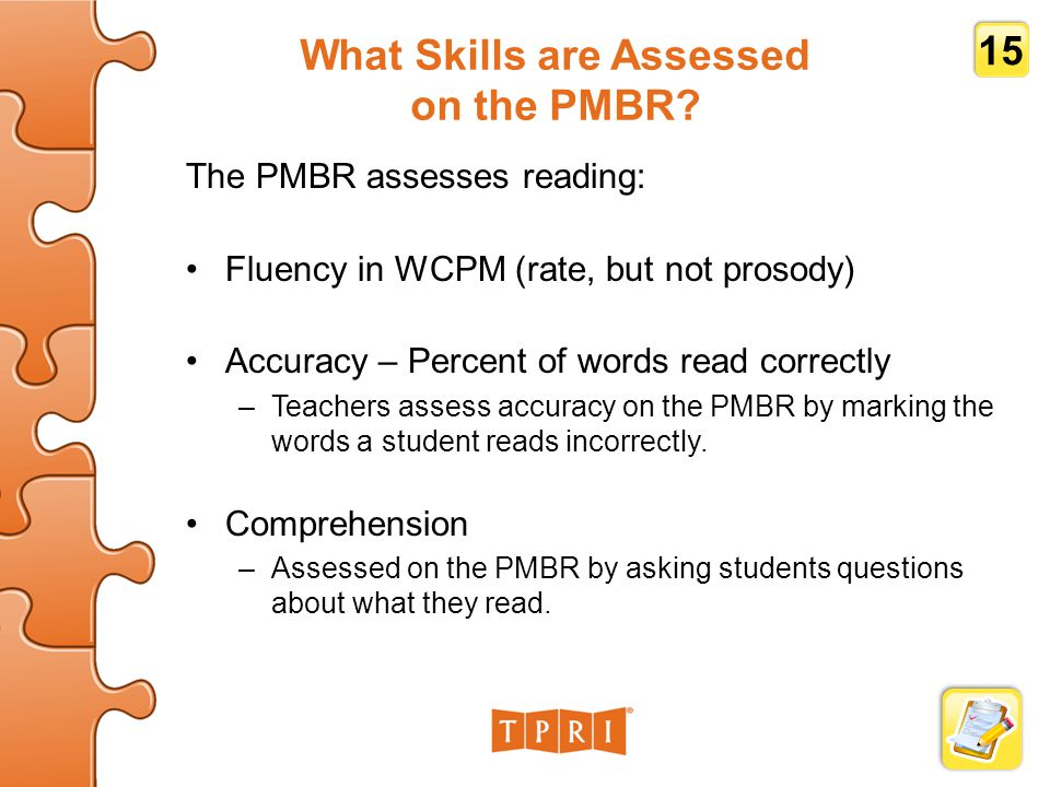 What Skills are Assessed on the PMBR.