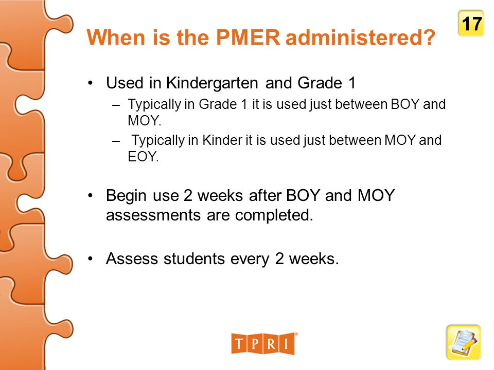 When is the PMER administered.