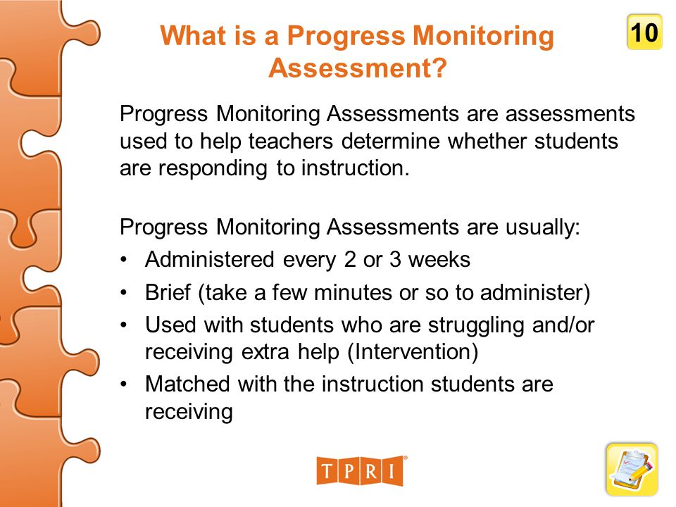 What is a Progress Monitoring Assessment.