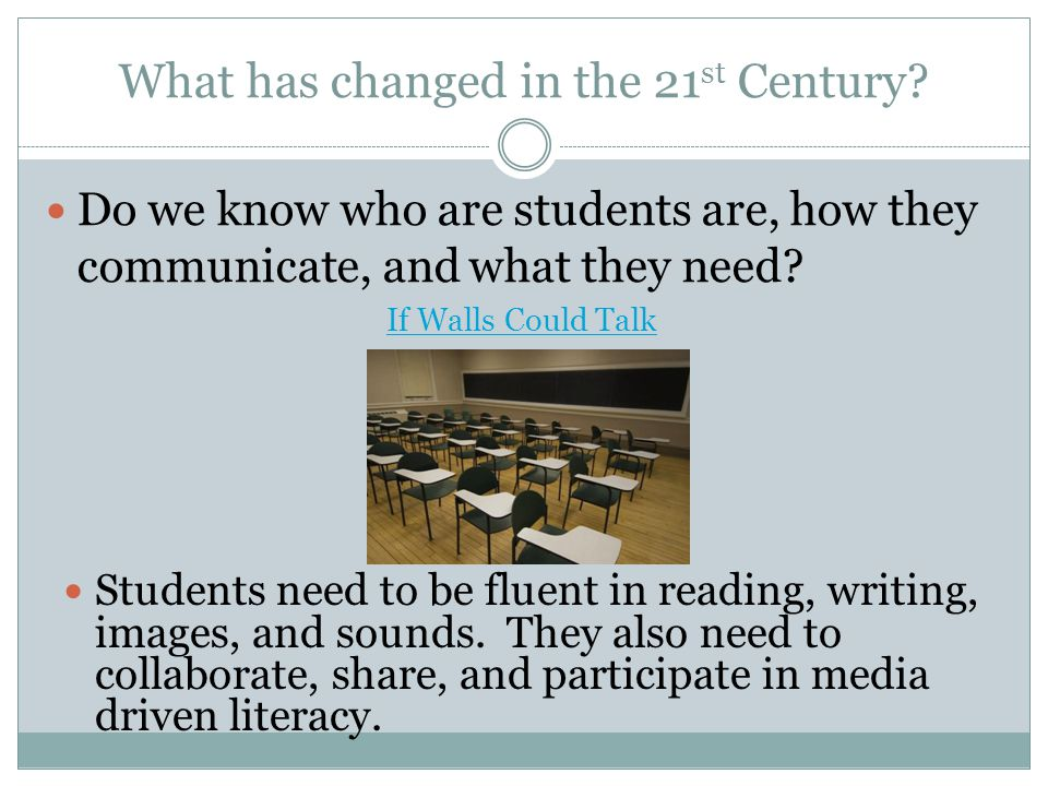 What has changed in the 21 st Century.