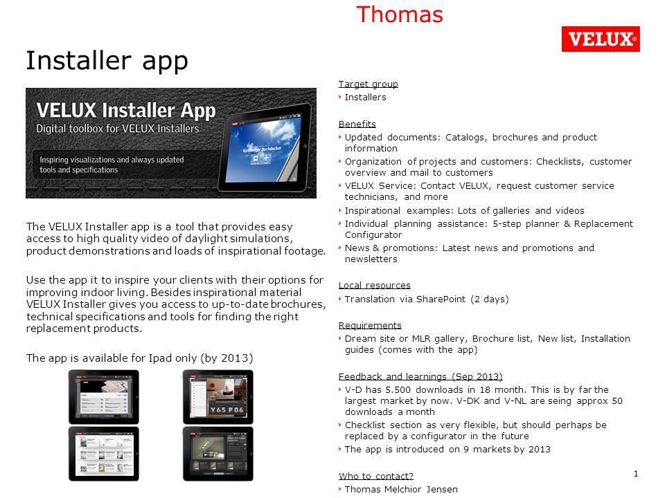 Installer app The VELUX Installer app is a tool that