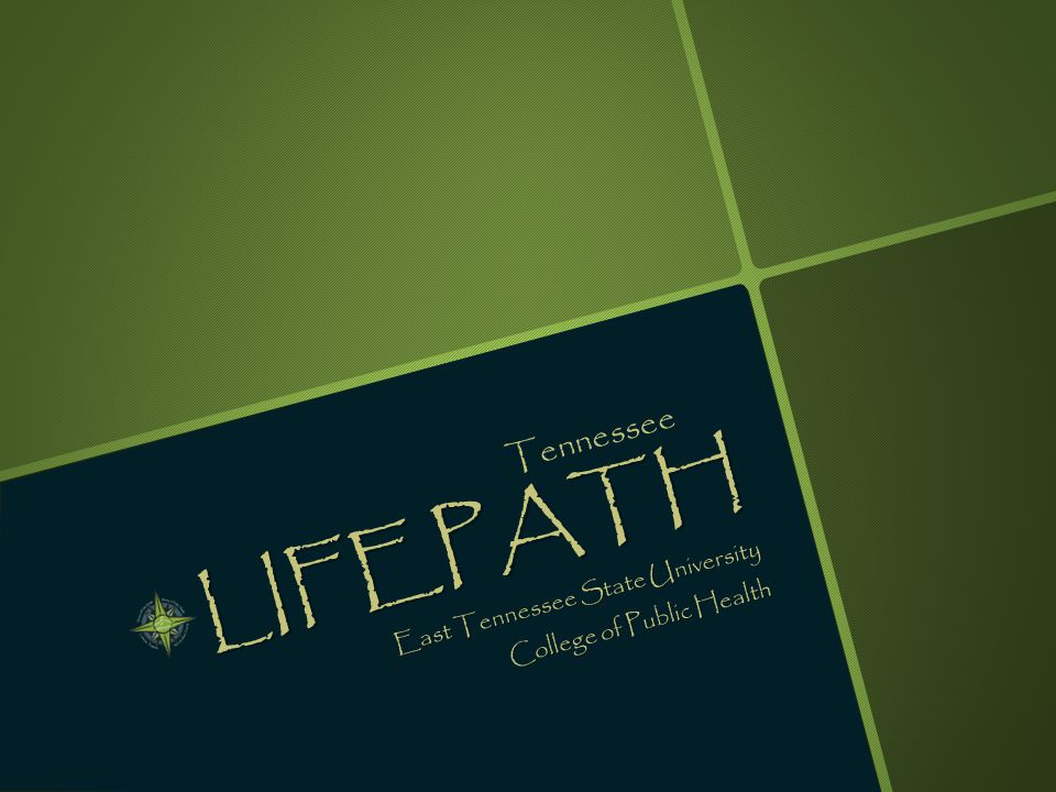 LIFEPATH East Tennessee State University College of Public Health Tennessee