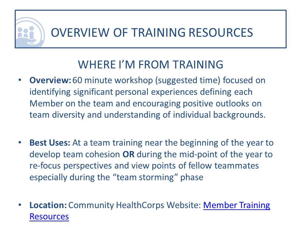WHERE I'M FROM TRAINING Overview: 60 minute workshop (suggested time) focused on identifying significant personal experiences defining each Member on the team and encouraging positive outlooks on team diversity and understanding of individual backgrounds.