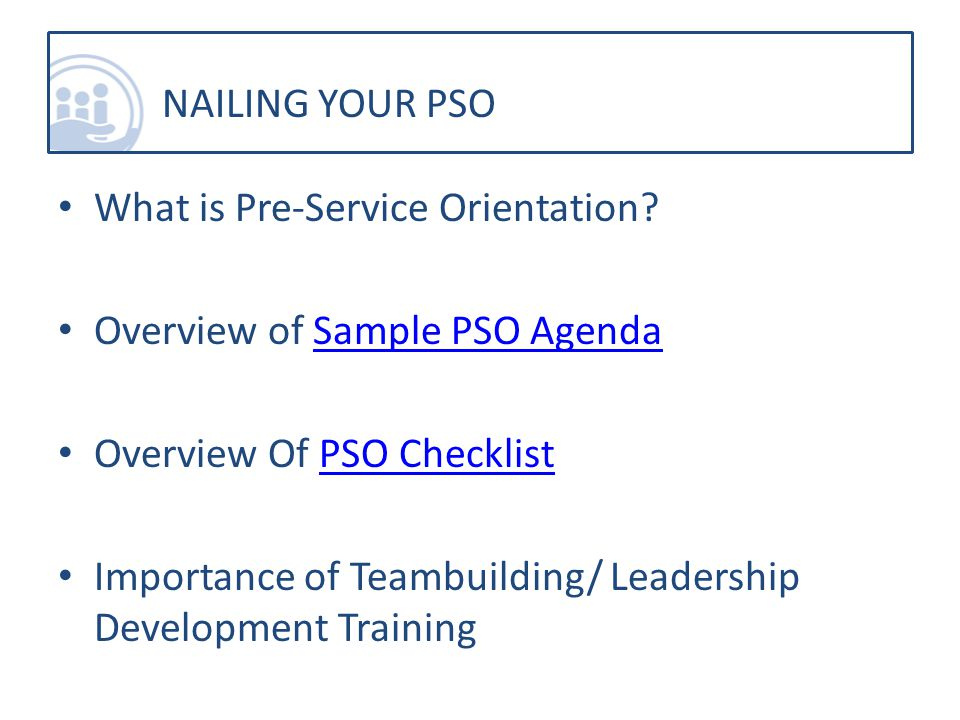 What is Pre-Service Orientation.