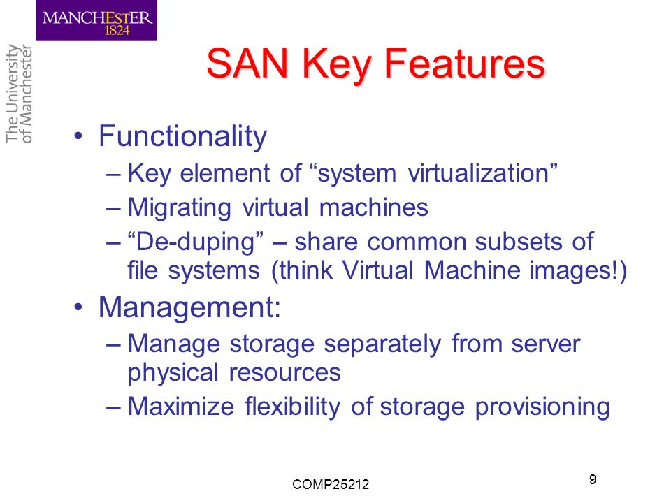 Storage Systems: Advanced Topics Learning Objectives: To