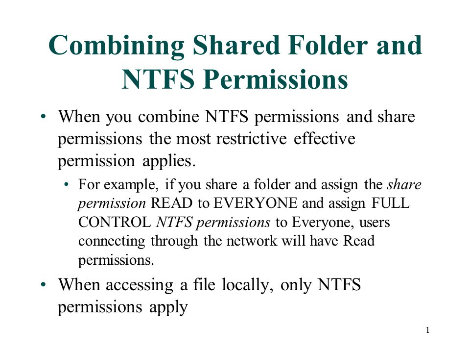 When you combine NTFS permissions and share permissions the most restrictive effective permission applies.