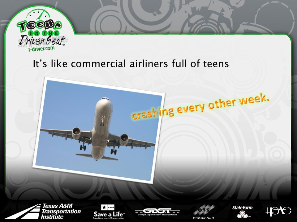 It's like commercial airliners full of teens