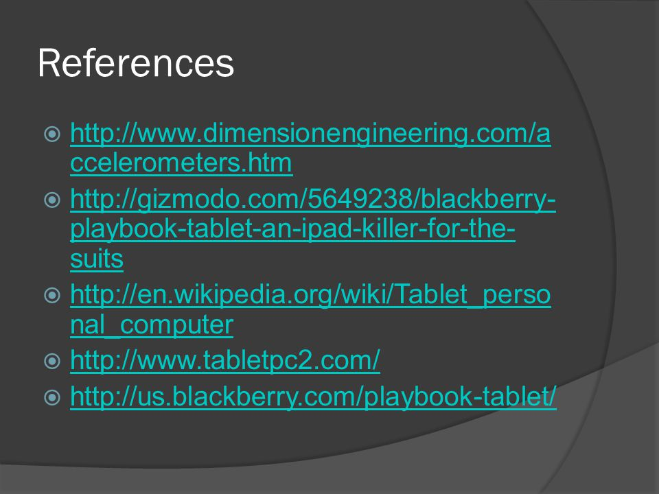 References    ccelerometers.htm   ccelerometers.htm    playbook-tablet-an-ipad-killer-for-the- suits   playbook-tablet-an-ipad-killer-for-the- suits    nal_computer   nal_computer      
