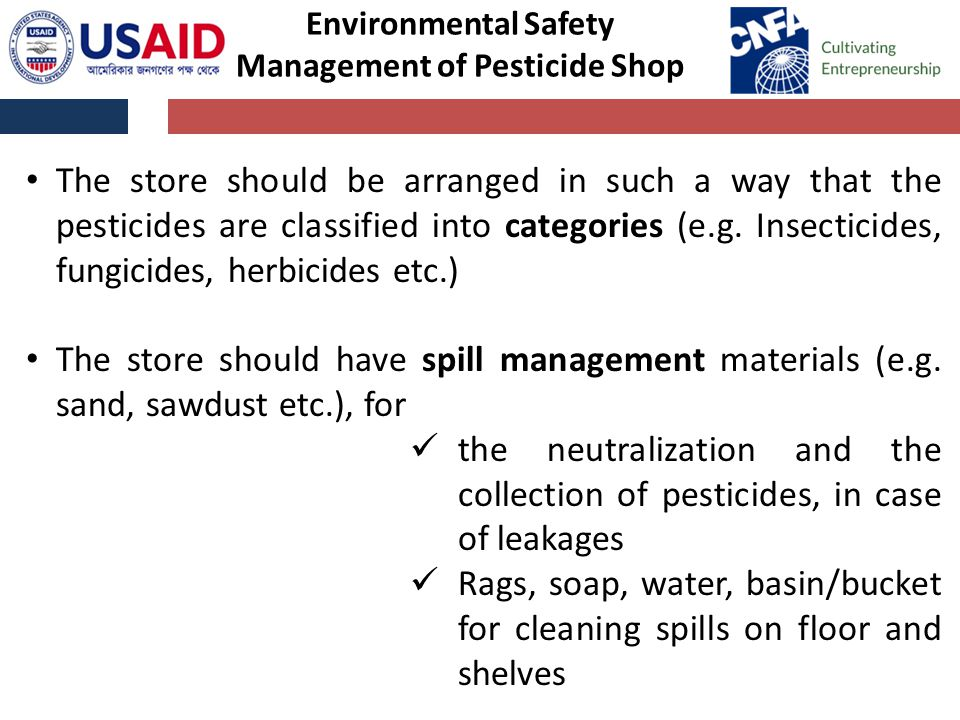 The store should be arranged in such a way that the pesticides are classified into categories (e.g.