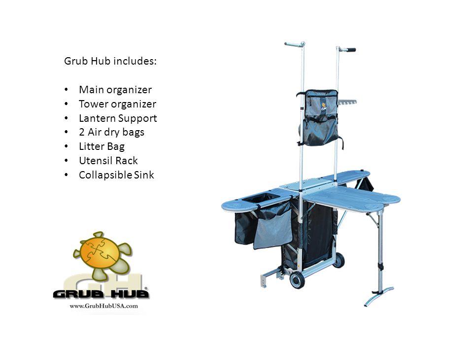 4 Grub Hub Includes: Main Organizer Tower Organizer Lantern Support 2 Air  Dry Bags Litter Bag Utensil Rack Collapsible Sink
