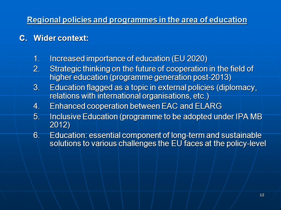12 Regional policies and programmes in the area of education C.