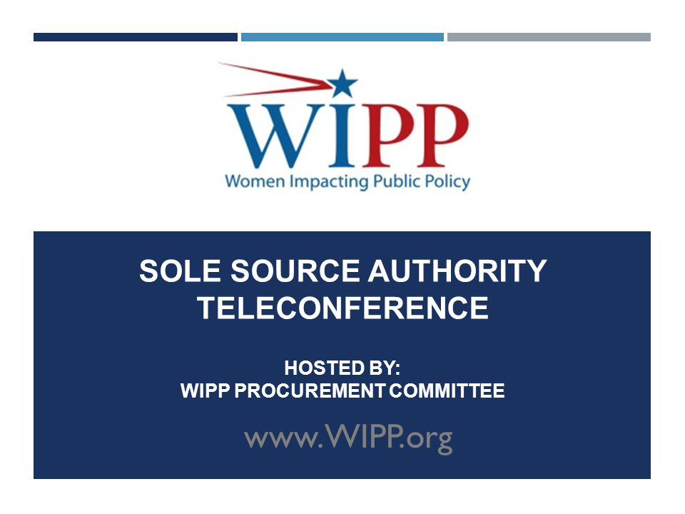 SOLE SOURCE AUTHORITY TELECONFERENCE HOSTED BY: WIPP PROCUREMENT COMMITTEE