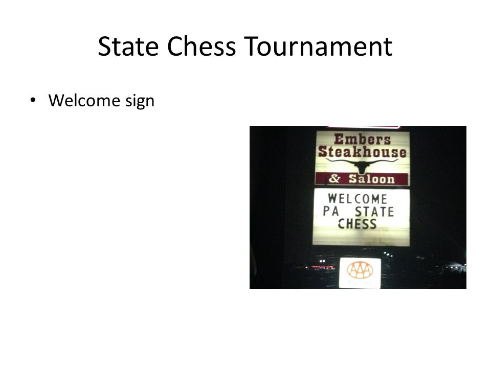 State Chess Tournament Welcome sign