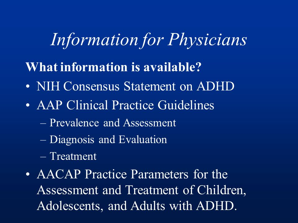 Information for Physicians What information is available.