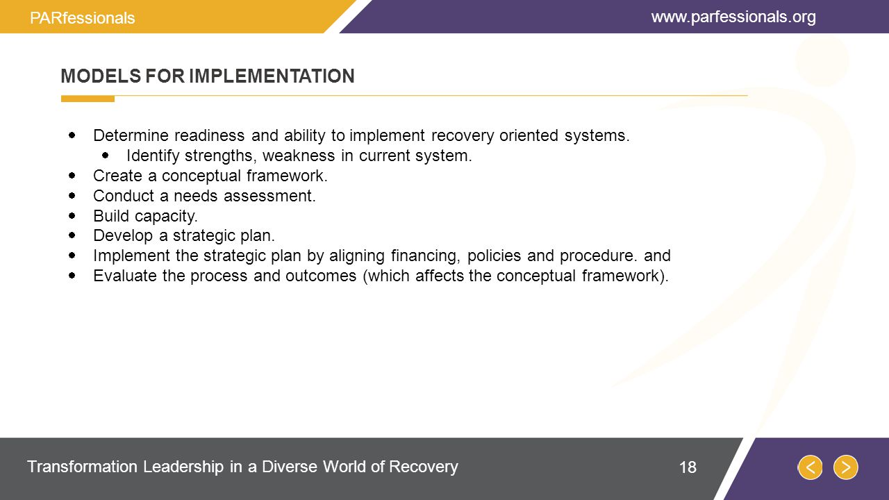  Determine readiness and ability to implement recovery oriented systems.