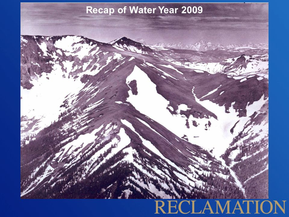 Recap of Water Year 2009